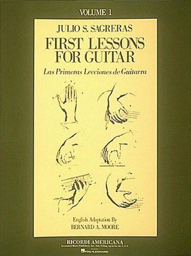 First Lesson For Guitar, Volume 1/las Primeras Lecciones... By Sagreras, Julio S