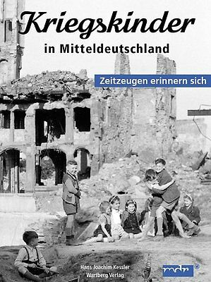 *SALE* CHILDREN IN CENTRAL GERMANY REMEMBER THE WAR YEARS - A PHOTOBOOK (2005)