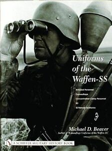 Uniforms of the Waffen-SS: Volume 3: Armored Personnel - Camouflage -...