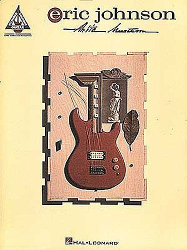 Eric Johnson Ah Via Musicom Learn to Play Guitar TAB Music Book