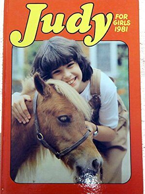 Judy for Girls 1981 (Annual) [hardcover] D C Thomson [Jan 01, 1980] …