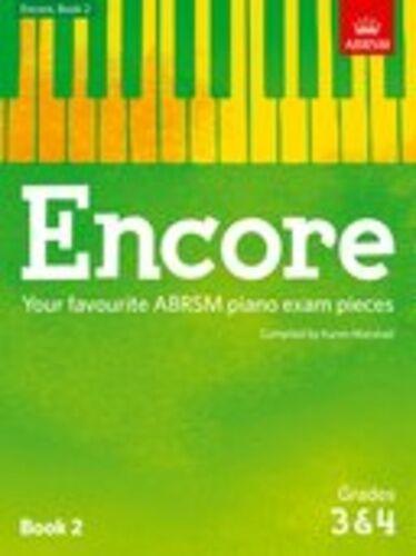 Encore Book 2 Grades 3 & 4 (piano); ABRSM, Piano Albums, FMW - 9781848498488