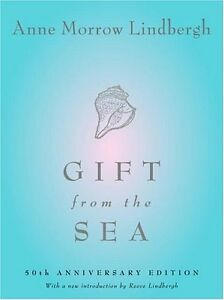 Gift from the Sea: 50th Anniversary Edition by Anne Morrow Lindbergh