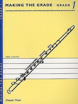 Making The Grade (Flute): Grade 1 CHESTER MUSIC