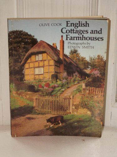 English Cottages and Farmhouses,Olive Cook, Edwin Smith