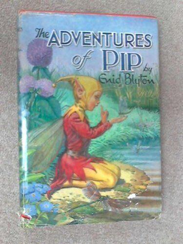The Adventures of Pip,Enid Blyton