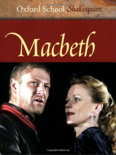 Macbeth (Oxford School Shakespeare),William Shakespeare, Roma  ,.9780198321460
