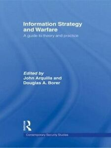 Information Strategy and Warfare, John Arquilla