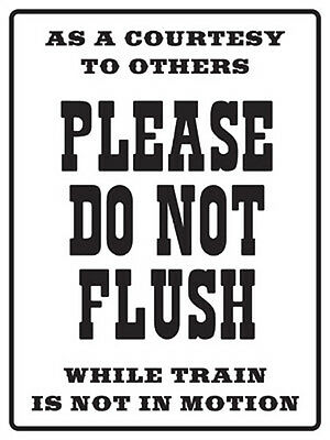 Do Not Flush Sign Railroad Aluminum Signs