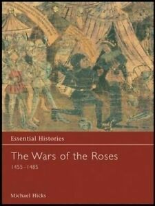 The Wars of the Roses 1455-1485, Michael Hicks