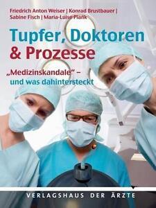 Tupfer, Doktoren & Prozesse von Sabine Fisch, Konrad Brustbauer,19D