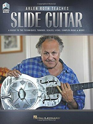 Arlen Roth Teaches Slide Guitar: Book with Online Video Lessons Slide Guitar Book