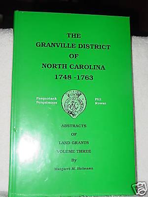 Granville District NC Land Patents 1748 Margaret  Hofmann V3 Genealogy Books