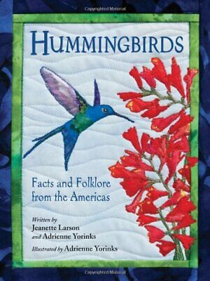 Hummingbirds  Facts and Folklore from the (Hummingbirds Facts And Folklore From The Americas)