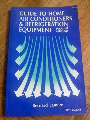 Guide to Home Air Conditioners and Refrigeration E
