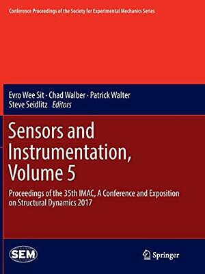 Sensors and Instrumentation, Volume 5 : Proceed. Sit, E.#*=