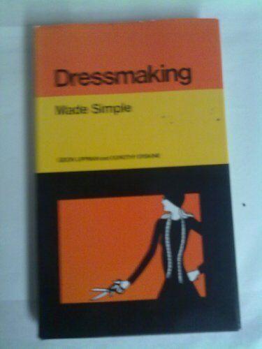 Dressmaking (Made Simple Books),Gidon Lippman, Dorothy Erskine