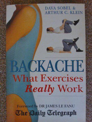 Backache: :What exercises really work,Dava Sobel