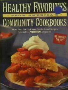 HEALTHY FAVORITES-From America's Community Cookbooks.