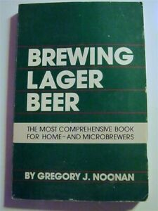 Brewing Lager Beer ~ Comprehensive Book For Home- & Microbrewers