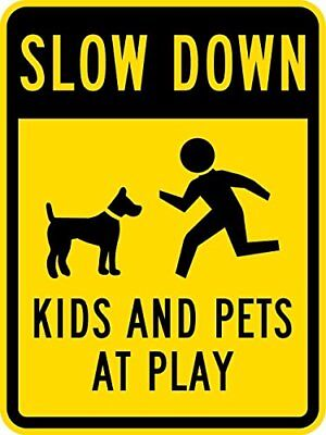 METAL SIGN Slow Down - Kids and Pets at Play with Graphic, 8x12 Black on Yellow