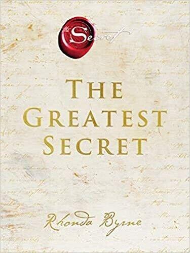 The Greatest Secret by Rhonda Byrne (Hardcover – 2020)