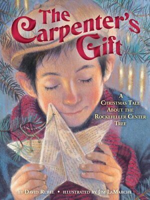 The Carpenters Gift: A Christmas Tale about the R ()