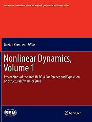 Nonlinear Dynamics, Volume 1 : Proceedings of t. Kerschen, Gae.#