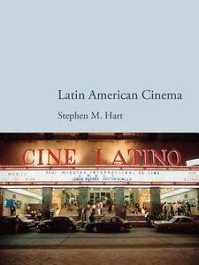 Latin American Cinema, Stephen Hart