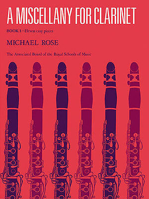 A Miscellany For Clarinet Book 1 ELEVEN EASY PIECES   MICHAEL ROSE