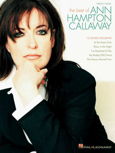 """The Best of Ann Hampton Callaway PVG Songbook BRAND NEW! """"The Nanny Named Fran"""""""