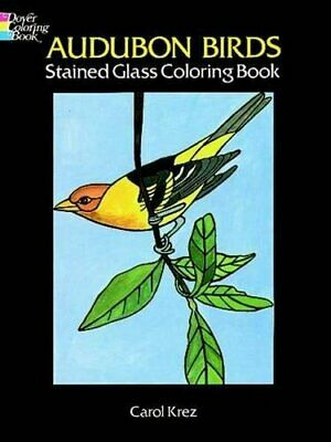 NEW - Audubon Birds Stained Glass Coloring Book Audubon Birds Stained Glass