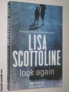 Look Again by LISA SCOTTOLINE Rutherford Maitland Area Preview