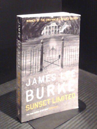 SUNSET LIMITED.,James Lee. Burke
