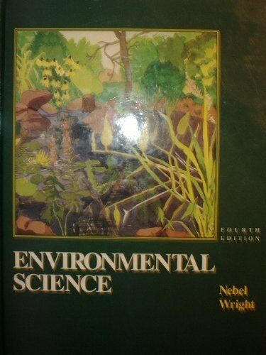 Environmental Science: The Way the World Works