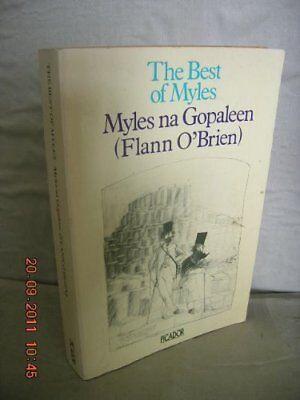 The Best of Myles Myles na Gopaleen By FLANN O'BRIEN. (The Best Of Myles)
