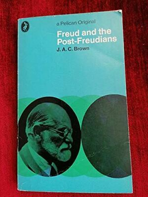 Very Good, Freud and the Post-Freudians, James Alexander Campbell Brown, Paperba