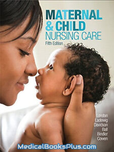 Maternal and child nuraing care 5th edition
