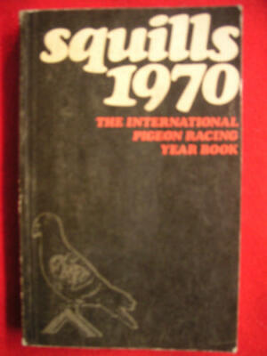 Squills 1998: Racing Pigeon International Year Book By R. Osman