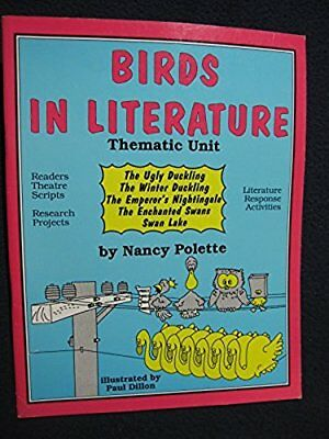 Birds in Literature: A Whole Language Activity Book [Jun 01, 1990] Polette, Na.. for sale  Landenberg