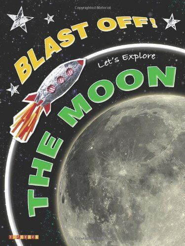 Blast Off!: Let's Explore the Moon,Helen Orme,David Orme