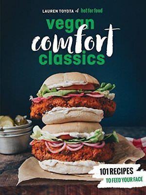 HOT FOR FOOD VEGAN COMFORT CLASSICS - TOYOTA, LAUREN - NEW PAPERBACK