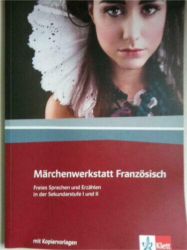 Märchenwerkstatt Französisch Klett NEUWERTIG 978-3-12-525655-2 in Bad Freienwalde