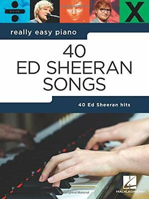 Really Easy Piano: 40 Ed Sheeran Songs New Paperback Book