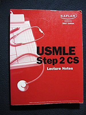 Kaplan Medical USMLE Step 2 CS Clinical Skills Lecture Notes 2007 Edition