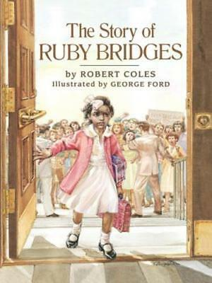 The Story Of Ruby Bridges By Robert Coles  Used