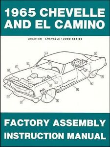 1965 Chevelle,El Camino Factory Assembly Instruction Manual