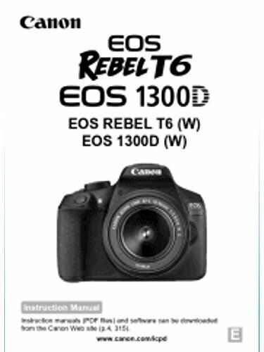 Canon Rebel T6 EOS 1300D Printed Basic Instruction Manual Booklet English