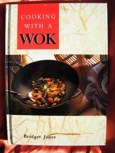 Cooking with a Wok,Bridget Jones- 9781851521654