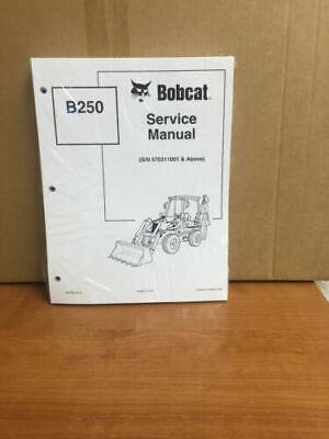 Bobcat B250 Loader Backhoe Service Manual Shop Repair Book Part  6901852